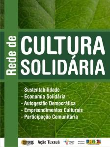 Rede de Cultura Solidaria - Tuxaua 2009